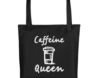 Caffeine Queen Funny Coffee Tote bag womens