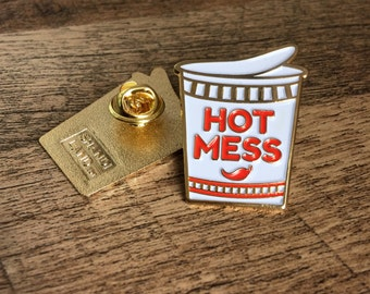 Hot Mess Cup of Noodles Enamel Pin