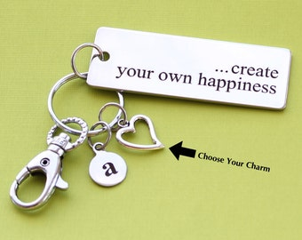 Personalized Inspiring Key Chain Create Your Own Happiness Stainless Steel Customized with Your Charm & Initial -K86