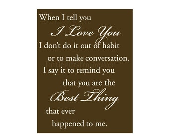 I Love You quote- best thing quote, I love you print, romantic quote, printed wedding sign, romantic quote print, love wall art