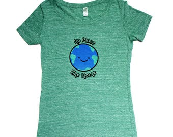 No Place Like Home Earth Women's T-Shirt - Organic Triblend