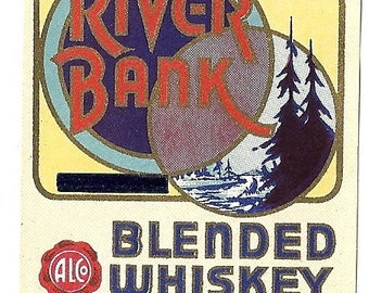River Bank Whiskey half pint Vintage Label, 1930's
