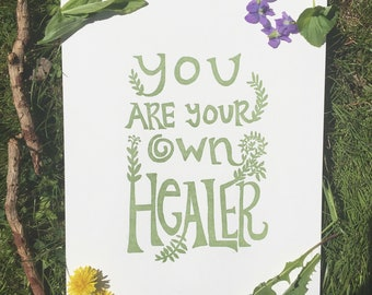 You Are Your Own Healer Letterpress Print