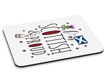 I'm Scottish And Proud PC Computer Mouse Mat Pad