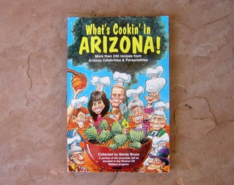 What's Cookin' in Arizona Cookbook by Sandy Bruce, Arizona Cook Book, 1993 Vintage Used Cookbook