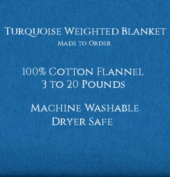 Solid Color, Weighted Blanket, Turquoise, Up to Twin Size 3 to 20 Pounds,  Calming, Heavy Blanket, SPD, Autism, Weighted Blanket.