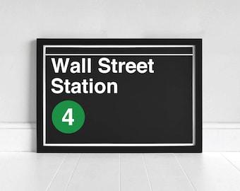 Wall Street Station - New York Subway Sign - Art Print