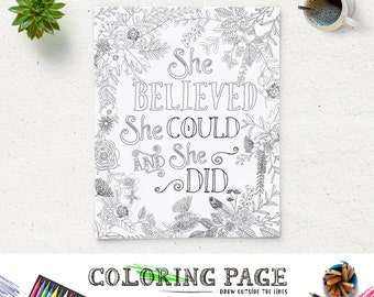 Printable Coloring Page She Believed She Could Instant Download Digital Art Zen Printable Quote Adult Coloring Pages Anti Stress Art Therapy