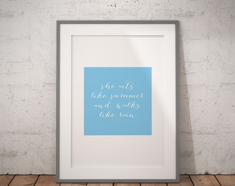 She Acts Like Summer and Walks Like Rain | Printable Wall Art