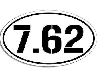 WHITE Oval 7.62 Sticker (762 nato ar-15 ar15 military)