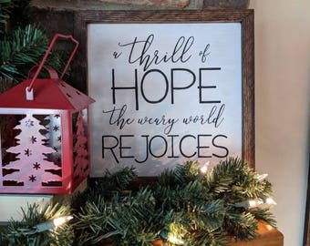O Holy Night, Christmas Sign, A thrill of hope the weary world rejoices, Christmas wall art decor