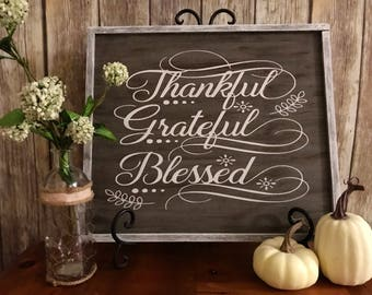 Thankful, Grateful, Blessed Wood Fall Sign.