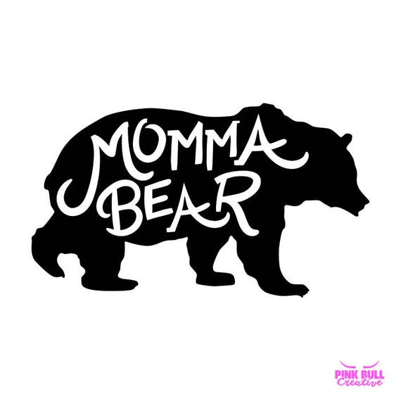 Momma Bear Svg Cut File For Cricut Silhouette Cameo Or Other