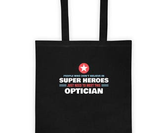 People Meet This Super Hero Optician Tote Bag Gift for Awesome Eye Glasses and Contact Doctor Birthday