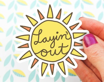 Layin' Out Vinyl Sticker, Phone Sticker, Tumbler Sticker, Tablet Decal, Tanning, Beach Day, Pool Party, Laying Out, Tan, Sunny, Sun, Summer