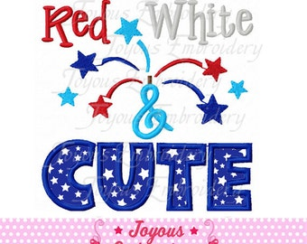 Instant Download 4th of July Red White&Cute Applique Embroidery Design NO:1722