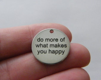 1 do more of what makes you happy tag charm 20 x 1mm  stainless steel TAG9-1