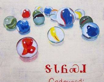 Marbles - Gadahosdi - Cherokee Language Painting by Jannette Parent