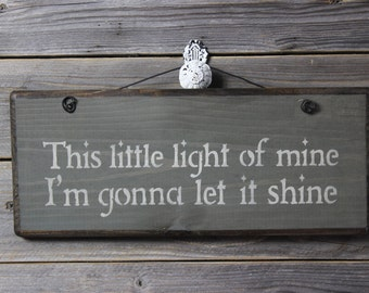 wood sign, this little light of mine, nursery, hymn, childs room, inspirational, wall decor, wall hanging