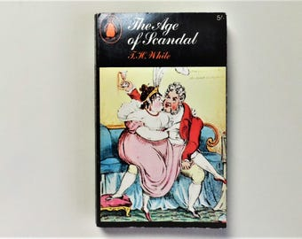 The Age of Scandal - T.H. White - 1966 Penguin Paperback book - Second hand books