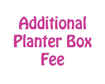 Additional Planter Box Fee - Second Side Engraved