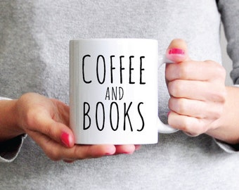 Coffee and Books Mug Gift for Girlfriend Gift for Boyfriend Bookworm Gift