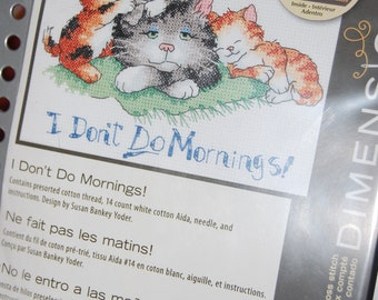 I Don't Do Mornings! Cross Stitch Kit By Dimensions