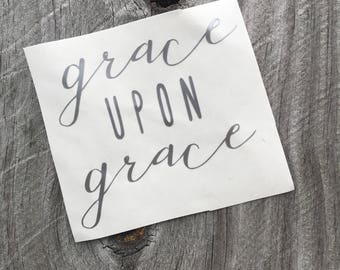 Grace Upon Grace Decal