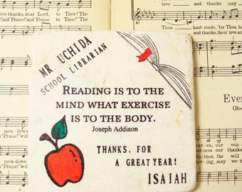 School Librarian Gift Coaster, School Teacher/Librarian Coaster Gift, Reading is to the Mind What Exercise is to the Body, Appreciation Gift