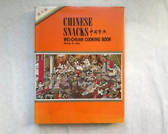 Chinese Snacks Wei-Chuan Cooking Book by Huang Su-Huei, Hardcover 1974