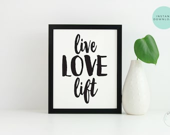 Live Love Lift Workout Print | Fitness Printable | Instant Download | Gym Art | Fitness Poster | Inspirational Poster | Workout Art