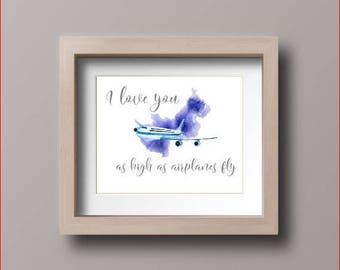 Wall art quotes - I Love You as High as Airplanes Fly