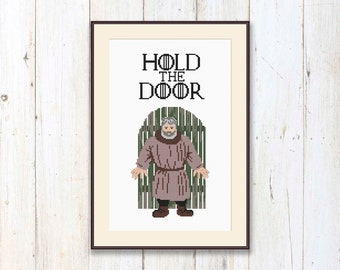 Hold The Door Cross Stitch Pattern, Game of Thrones Cross Stitch Pattern, Hodor Cross Stitch Pattern, Download PDF #got037