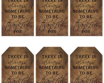 grungy tag set, primitive tags, craft supplies, scrapbooking  - There is always something to be thankful for - digital PDF & jpeg - BTGT01