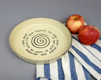 Pie Plate with Carl Sagan Quote - 9 Inch Round Stoneware Ceramic Pottery Dish