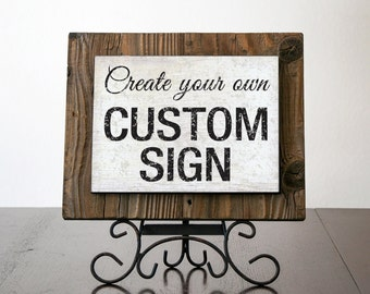 Custom Sign With Reclaimed Wood. Rustic Sign. Rustic Home Decor. Custom  Quote Sign