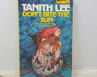 Don't Bite the Sun, 1976, Tanitha Lee, Vintage Sci Fi, science fiction