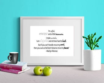 """Marilyn Monroe quote printable jpeg 8 X 10 instant download  """"...don't deserve me at my best."""""""