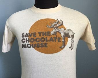 70s 80s Vintage Save the Chocolate Mousse moose T-Shirt - MEDIUM
