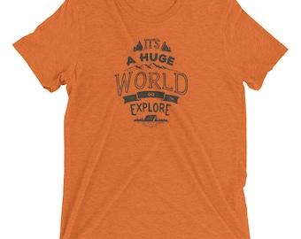 It's a Huge World Go Explore Premium T-Shirt
