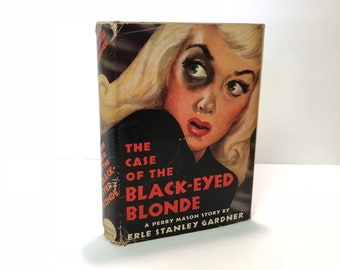 The Case of the Black-Eyed Blond A Perry Mason Story by Erle Stanley Gardner 1944