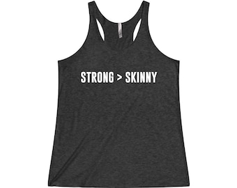 Strong > Skinny - Gym Tank, Crossfit Tank, Funny Workout Tank, Fitness Tank, Funny Gym Tank, Gym Tank Top, Workout Tank Top, Gym Clothes