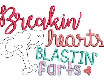 Breakin' Hearts, Blastin' Farts Embroidery Design 5x7