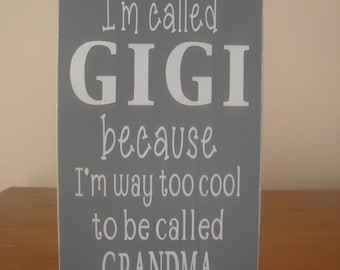 Gigi gifts, Personalized gifts, I'm called GIGI, Mother's day gift, grandmother gift, gifts for her, gifts for mom, gift for Gigi, gift idea