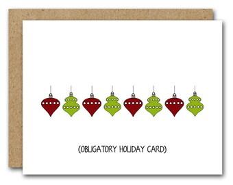 Funny Christmas Card, INSTANT DOWNLOAD, Obligatory Holiday Card, Funny Holiday Card, Christmas Ornament, Humorous Christmas, Printable Card