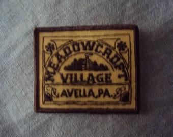 Vintage 1970s Meadowcroft Village Avella PA Travel Patch