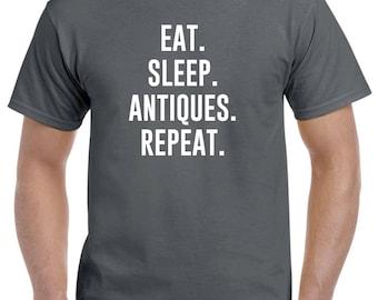 Eat Sleep Antiques Repeat Shirt Gift