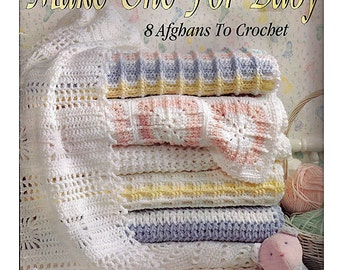Make One For Baby Afghan Crochet Pattern Book  Leisure Arts 2756