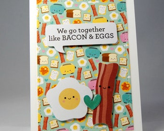 We go together like bacon & eggs Punny Valentine's Day Card