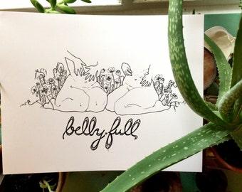 Belly, Full. - Laser print